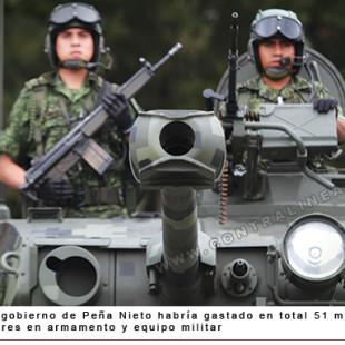 Gasta más Peña que Calderón en armamento