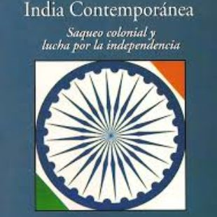 [Libro] India contemporánea: saqueo colonial y lucha por la independencia