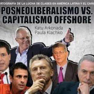Posneoliberalismo vs. capitalismo 'offshore'