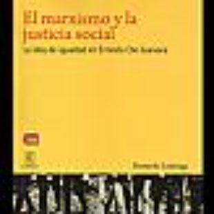 [Libro completo] El marxismo y la justicia social. La idea de igualdad en Ernesto Che Guevara