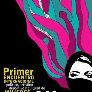 Primer Encuentro Internacional político, artístico y cultural de mujeres que luchan